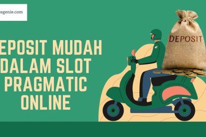 Banner Deposit Mudah Dalam Slot Pragmatic Online